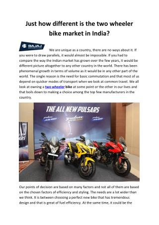 Just how different is the two wheeler bike market in India