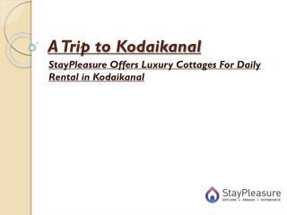 A Trip to Kodaikanal