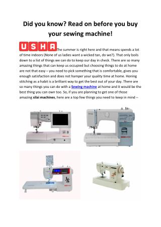 Did you know Read on before you buy your sewing machine