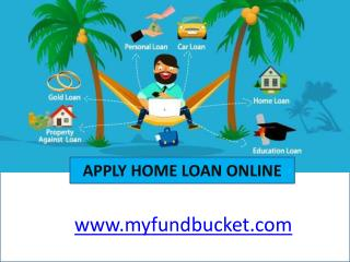 Apply Home Loan Online - MyFundBucket