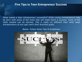 Five Tips to Teen Entrepreneur Success