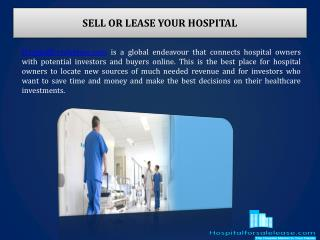 Hospital for Sales, Lease and Rents