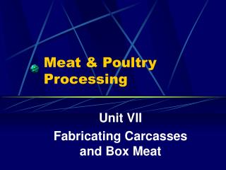 Meat  Poultry Processing