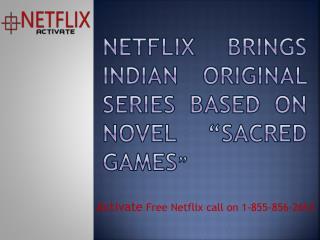 """Netflix brings Indian original series based on novel """"Sacred Games"""""""