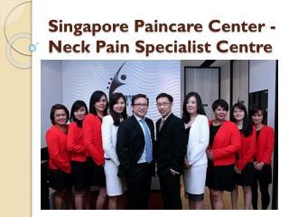 Singapore Paincare Center - Neck Pain Specialist Centre