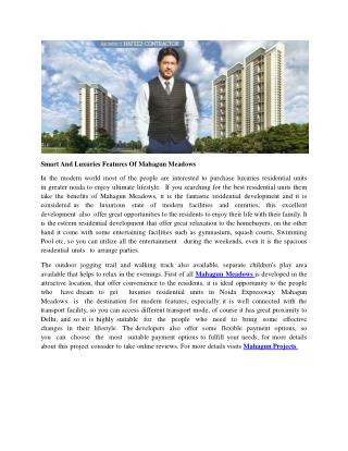 Smart And Luxuries Features Of Mahagun Meadows