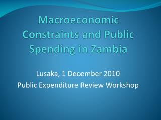 Macroeconomic Constraints and Public Spending in Zambia
