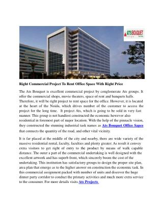 Right Commercial Project To Rent Office Space With Right Price