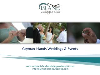 How to Organize Special and Memorable Cayman Weddings.