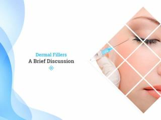 Know About Dermal Fillers
