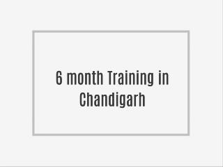 6 Weeks/6 Months Industrial Training in Chandigarh