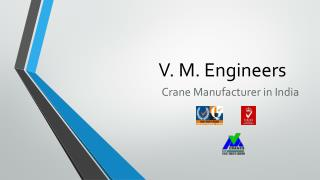 V. M. Engineers - Cantilever crane manufacturer India