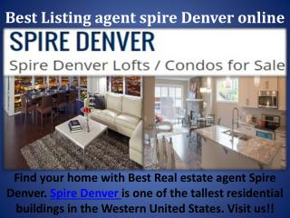 Best Listing agent spire Denver online