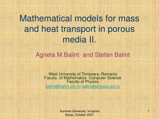 Mathematical models for mass and heat transport in porous media II.