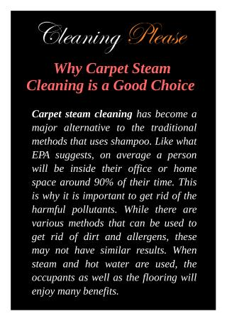 Why Carpet Steam Cleaning is a Good Choice