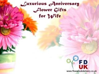 Luxurious Anniversary Flower Gifts For Wife