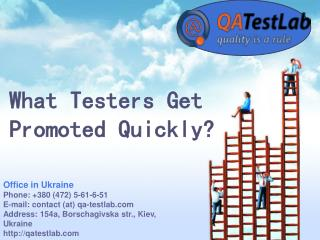 What Testers Get Promoted Quickly?