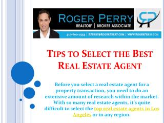 Tips to Select the Best Real Estate Agent