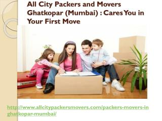 All City Packers and Movers Ghatkopar (Mumbai): Cares You in Your First Move