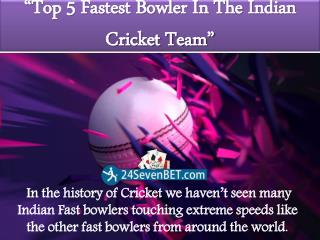 Top 5 Fastest Bowler In The Indian Cricket Team