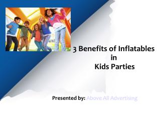 3 Benefits of Inflatables in kids Parties