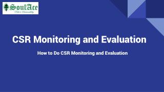 CSR Monitoring and Evaluation
