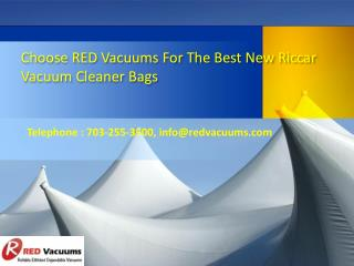 Choose RED Vacuums for the Best New Riccar Vacuum Cleaner Bags