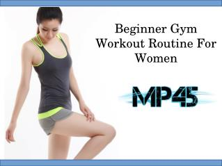 Beginner Gym Workout Routine For Women