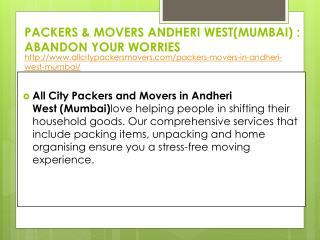 Packers & movers Andheri West(Mumbai) : abandon your worries