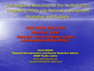 Sub-Regional Workshop for the North Pacific: Integrating MDGs into National Development Strategies and Budgets