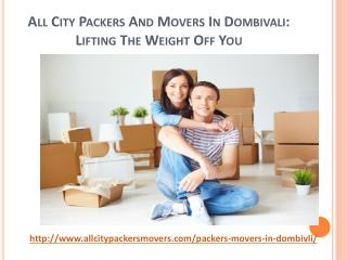 All City Packers and Movers Dombivali: Lifting the Weight off You