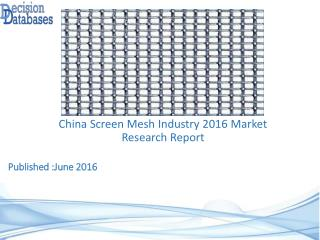 China Screen Mesh Market Forecasts to 2021