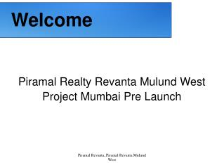 Piramal Realty Revanta Mulund West Mumbai Project
