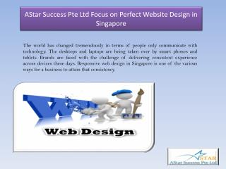 Astar Success Pte Ltd Focus on Perfect Website Design in Singapore