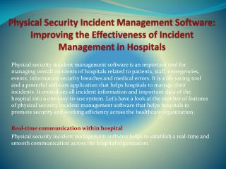 Physical Security Incident Management Software: Improving the Effectiveness of Incident Management in Hospitals
