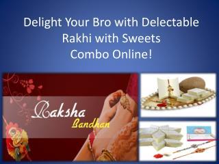 Rakhi with Sweets | 011-66765500 | Giftalove