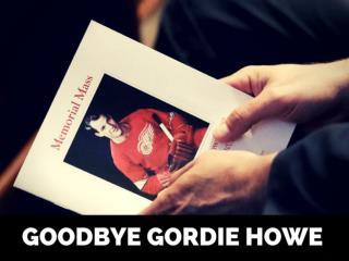 Goodbye Gordie Howe