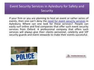 Event Security Services in Aylesbury for Safety and Security
