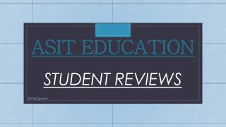 Asit education student review