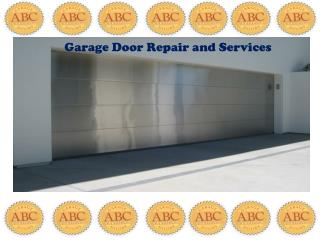 Garage door repair and services