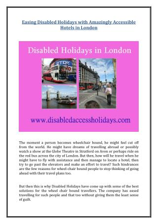 Easing Disabled Holidays with Amazingly Accessible Hotels in London