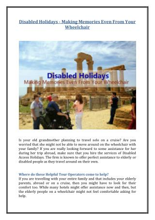Disabled Holidays - Making Memories Even From Your Wheelchair