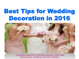 Best Tips for Wedding Decoration in 2016