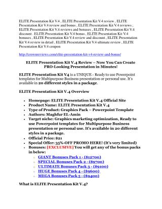 ELITE Presentation Kit V.4 review- ELITE Presentation Kit V.4 (MEGA) $21,400 bonus
