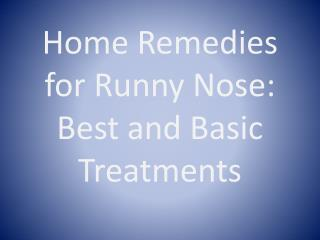 Home Remedies for Runny Nose: Best and Basic Treatments
