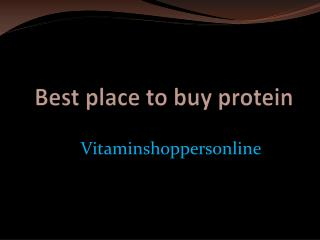 best place to buy protein