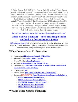 Video Course Cash Kit review and (FREE) $12,700 bonus-- Video Course Cash Kit Discount