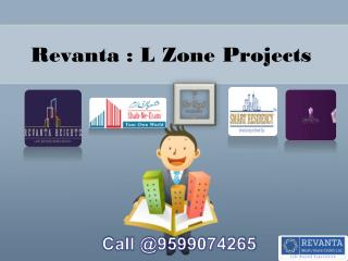 Revanta L Zone Projects