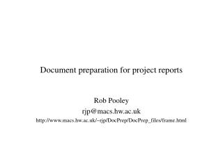 Document preparation for project reports