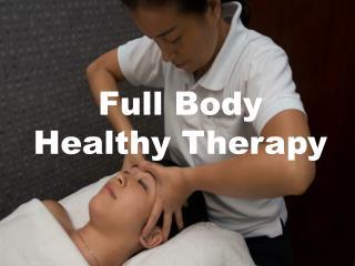 Full Body Healthy Tui Na In Singapore